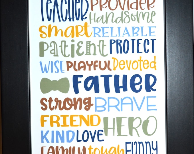 Father Sayings, Wall Art, home decor, art prints, canvas and framed options, card option