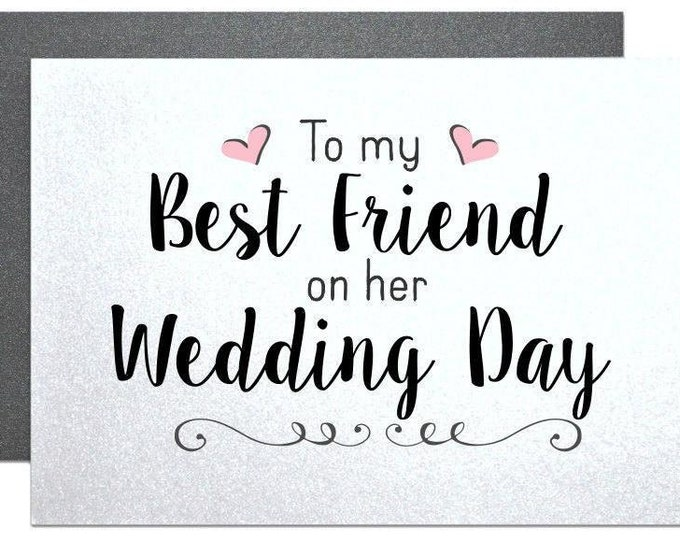To my best friend wedding cards for best friend on her wedding day best friend wedding cards for bride gift from bridesmaid