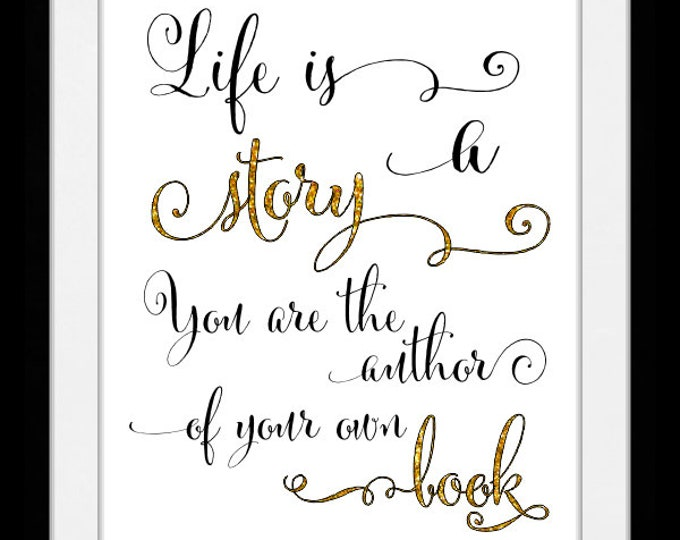 Life is a story. wall art, home decor, art prints, canvas and framed options, cards
