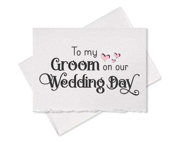 Wedding day card, to my groom on our wedding day, love note, future husband card, cute keepsake, groom gift, for groom to be, from bride