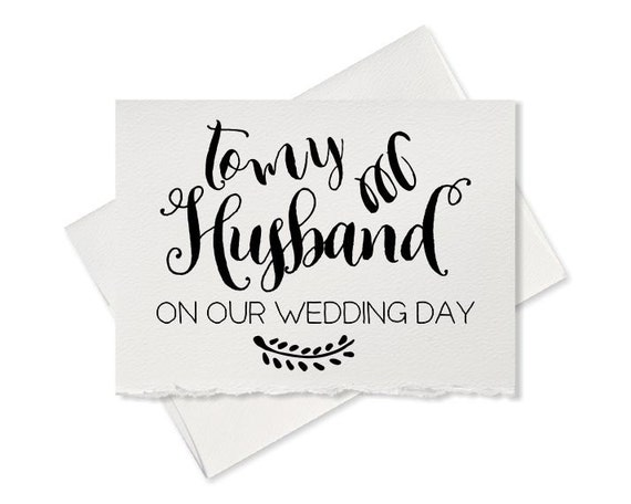 Gift Ideas For Husband On Wedding Day: To My Husband On Our Wedding Day Card For Husband To Go