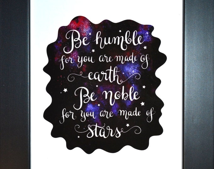 Be Humble Quote Wall Art, home decor, art prints, canvas and framed options, card option