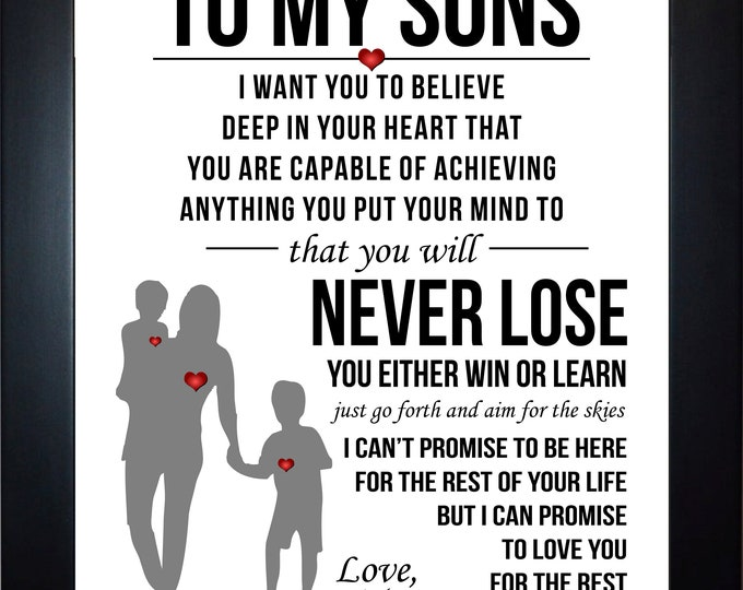To my sons from mom, wall art, home decor, art prints, canvas and framed options, cards available