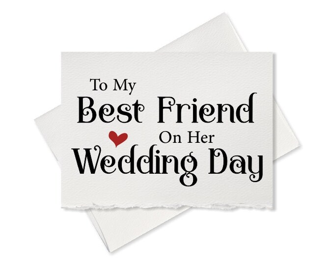 To my best friend on her wedding day, from bridesmaid to bride wedding day card, from groomsman to groom, rustic wedding cards