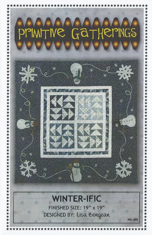 2015 Winter-ific pattern K0385 appliqu\u00e9d /& embroidered quilt by Lisa Bongean for Primitive Gatherings #PRI-495