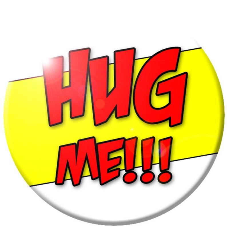 Hug Me button image 0