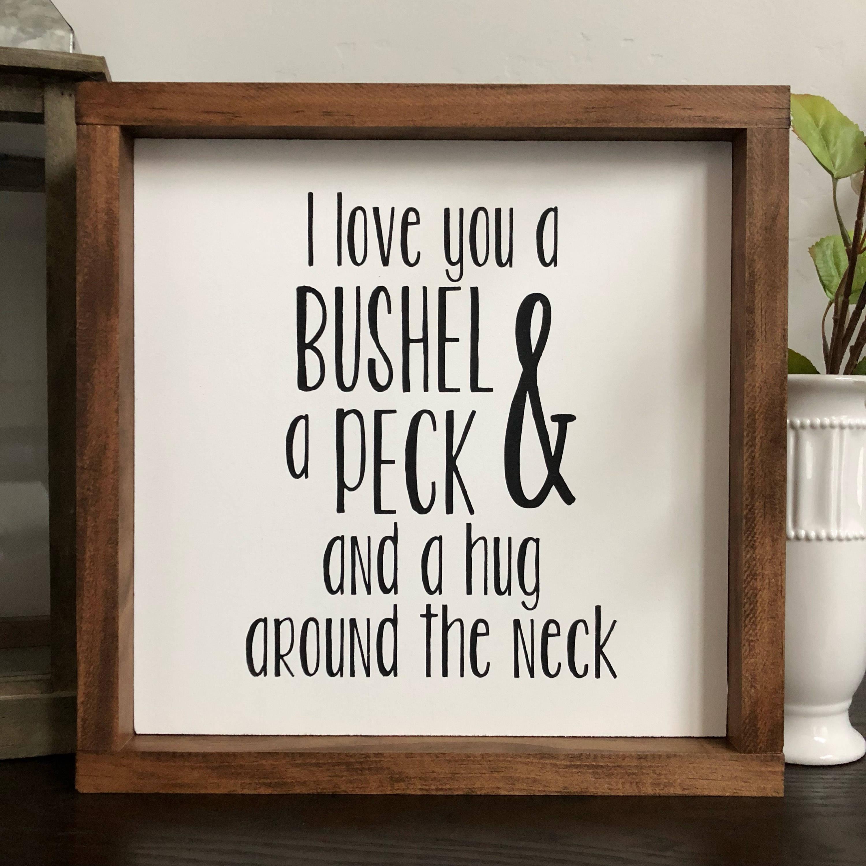 Bushel and a Peck Wood Sign