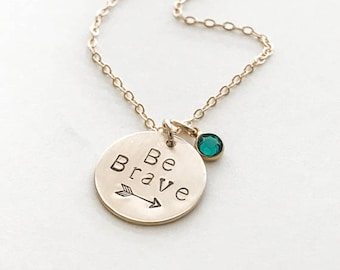 Be Brave Necklace / Encouragement Jewelry / Inspirational Graduation Gift / Grad School Gift / Inspirational Necklace / Gift for Women