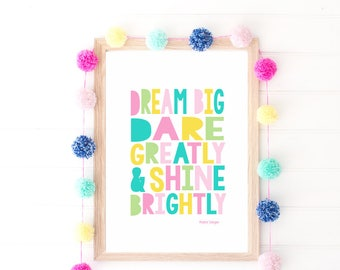 Dream Big, Dare Greatly & Shine Brightly, Girl Bedroom Printable Inspirational Quote Digital Print Instant Download, Wall Decor Art Print