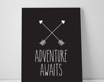 Adventure Awaits Black and White Printable Inspirational Quote, Boys Printable Art, Wall Art Prints, Digital Download