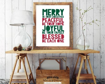 Merry Be Your Christmas Sign, Peaceful, Joyful & Blessed, Printable Christmas Quotes, Holiday Season Quotes, For Christmas Decorations