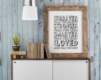 You are Braver, Printable Art, Inspirational Quotes, Typography Art, Digital Prints, Black and White Art, Wall Art Prints, Digital