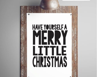 Have Yourself A Merry Little Christmas, Digital Download, Black and White Christmas Printable Art, Christmas Wall Art Decor,