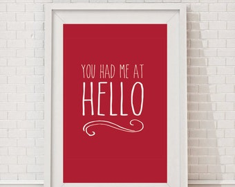 You Had Me At Hello Printable Valentines Day Wedding Engagement Inspirational Digital Art Wall Decor Download 8x10 5x7 4x6 Gift Idea Red