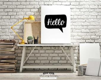 Modern Hello, Inspirational Quotes, Typography Art, Digital Prints, Black and White Art Prints Wall Art Prints, Digital Download