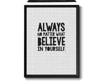 Believe in Yourself Inspirational Quote Printable Wall Art Print, Digital Download - Boys Print, Boys Nursery Print, Grey Wall Art