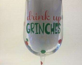 Drink up Grinches stemmed wine glass - 20 ounce Personalized
