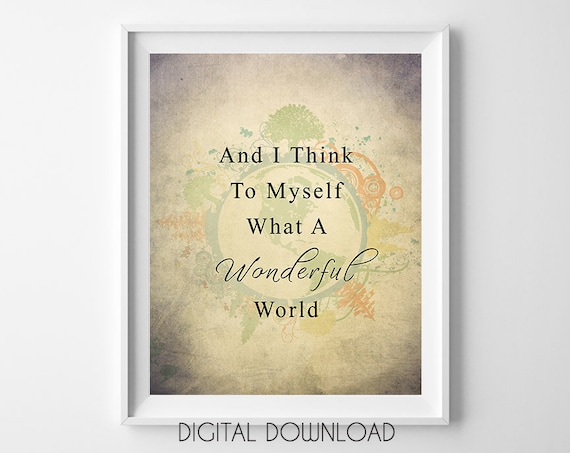 Song Quote Wall Art Positive Quotes Wall Art Downloadable Quote Prints Song Lyrics Wall Art Wonderful World Wall Art Digital Quotes