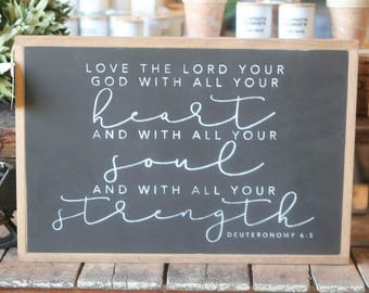 "20""X30"" Love The Lord Your God With All Your Heart Deuteronomy 6:5 Framed Wood Sign"