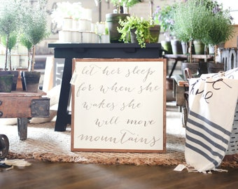 2'X2' Let Her Sleep For When She Wakes She Will Move Mountains Framed Wood Sign