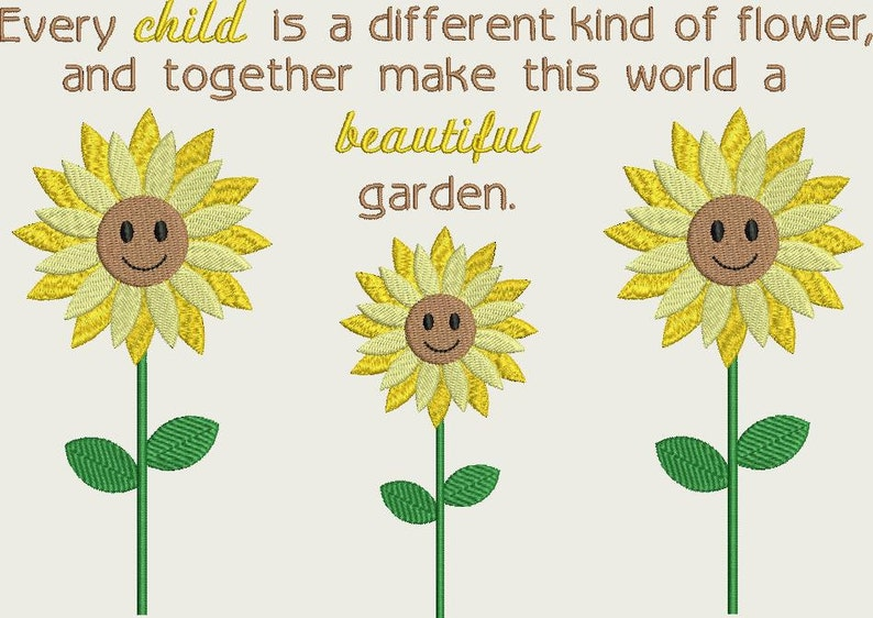 Sunflowers With Every Child Quote Machine Embroidery Design Etsy