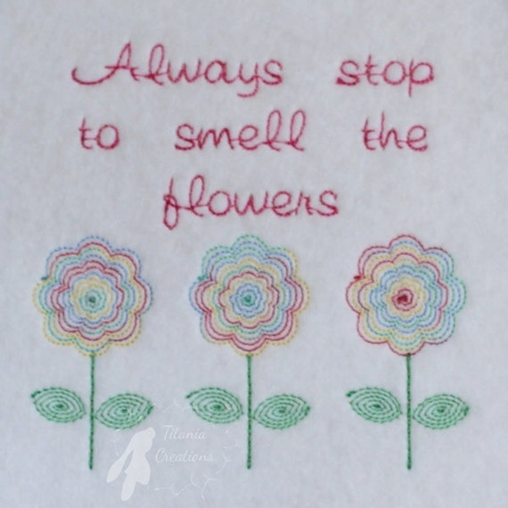Take Time To Smell The Roses Quote: Stop And Smell The Flowers Quote Machine Embroidery Design