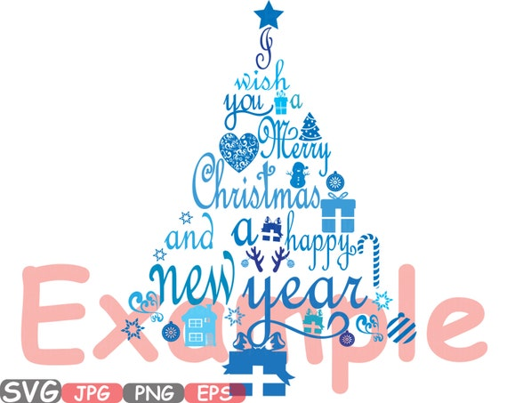 Christmas Trees We Wish You A Merry Christmas Happy New Year Word Art Cutting Files Svg Monogram Clipart Silhouette Tree Santa Claus 458s