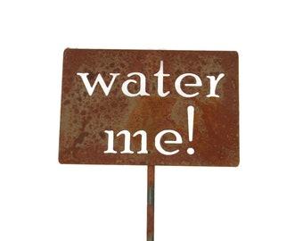 water me! metal garden stake, Funny Garden Sign, Garden Humor, garden marker, Gardener Gift Ideas, Rusty Garden Decor, gardening decor