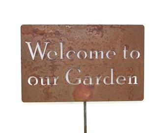Welcome to our Garden  Metal Garden Stake Sign, Medium to XL