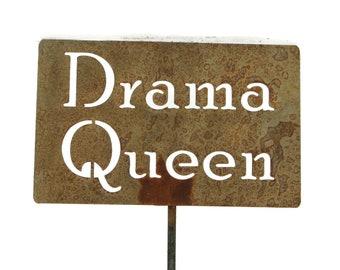 Drama Queen Metal Garden Stake Sign, Small to XL