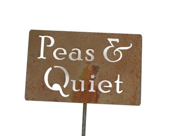 Peas & Quiet Metal Garden Stake Sign, Small to XL