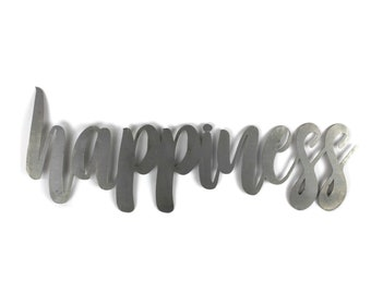 happiness script, happiness raw metal sign, metal word art, steel word art, steel script cursive font lettering, happiness, happy, joy, fun