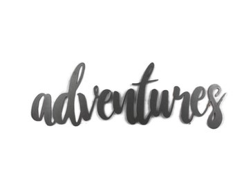 adventures script, adventure travel explore metal sign, metal word art, inspirational word art, DIY inspire sign, vacation decor