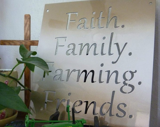 Featured listing image: Metal Inspirational Sign, Faith. Family. Farming. Friends. farmhouse sign, faith and family, family and farming, family sign, faith sign