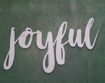 joyful script, joyful metal sign, metal word art, steel word art, steel script cursive font, DIY joyful sign, joy love peace inspirational