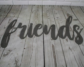 friends script, friends metal sign, metal word art, steel word art, steel script cursive font, DIY friends sign, friends family gift idea