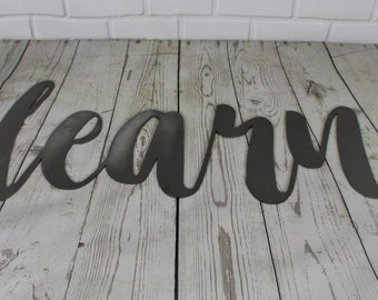 learn script, learn metal sign, metal word art, teacher student gift, steel script cursive font, DIY learn sign, classroom wall decor words