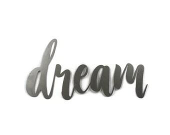 dream script, dream metal sign, metal word art, new baby nursery wall art, steel script cursive font, DIY dream sign, dreamers inspirational
