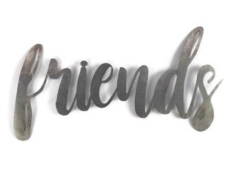 friends script, friends metal sign, metal word art, steel word art, steel script cursive font, DIY friends sign, friends family gift idea
