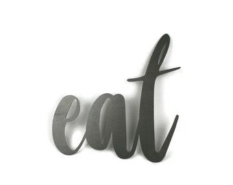 eat script, eat metal sign, metal word art, steel word art, steel script cursive font, DIY eat sign, kitchen sign, kitchen EAT sign, menu