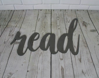 read script, read metal sign, metal word art, reading chair room nook, read a book, classroom wall decor, teacher student gift, education