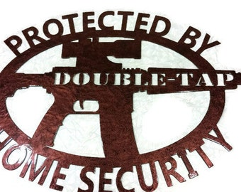"Double-Tap Large Metal Home Security Sign -- 30"" wide"