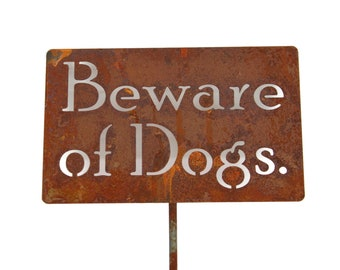 Beware of Dogs rustic metal staked sign, Metal Warning Sign, Funny Garden Sign