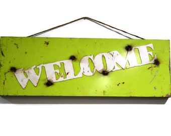 Metal WELCOME sign, outdoor welcome sign, hanging welcome, welcome to our home, rustic welcome sign, vintage welcome sign, green welcome