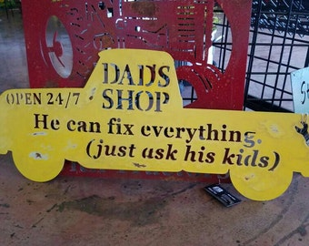 Dad's Shop Metal Pickup Sign, Dad Can Fix it, Dad can fix everything! Classic cars, Dad can fix anything, Metal pickup sign, Garage Sign