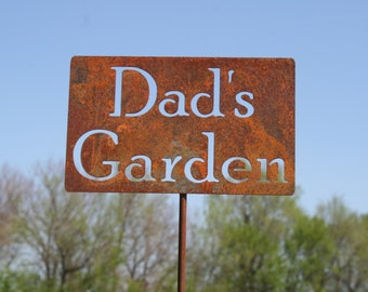 Dad's Garden Stake, Mom's Garden, Papa's Garden, Grandpa's Garden garden marker, Gardener Gift, Father's day, Mother's day