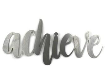achieve script, achieve metal sign, metal word art, believe it and achieve it, steel script cursive font, inspirational contest competitor