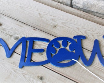 MEOW plaque, Cat Lover's Sign, crazy cat lady, metal meow sign, cat memorial, pet memorial marker, cat memorial marker, cat grave marker