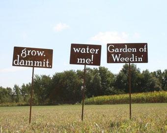 Garden Stake Gift Set -- grow dammit, Garden of Weedin, water me! set of three rustic metal stakes