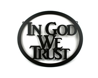 """In God We Trust metal oval sign, United States official national motto, 12.75x15"""" sign -- Great for schools!"""